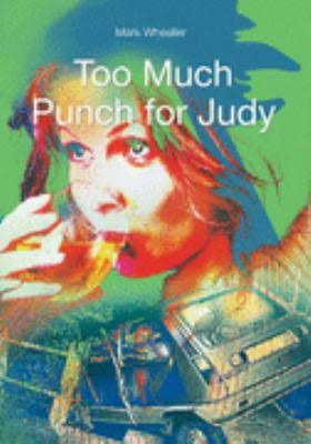 """Section one of the play """"Too much Punch for Judy"""" Essay Sample"""